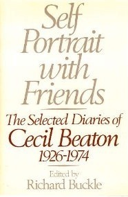 Self-Portrait With Friends: The Selected Diaries of Cecil Beaton, 1926-1974