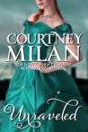 Unraveled by Courtney Milan