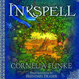 Inkspell, Volume 1 (Inkheart, #2 Part 1 of 2)