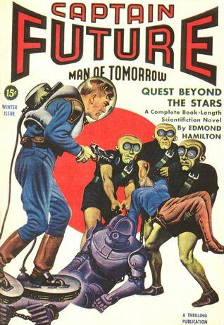 Quest Beyond the Stars (Captain Future #9) - Edmond Hamilton