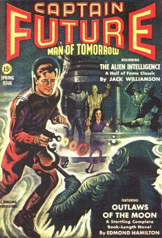 Outlaws of the Moon (Captain Future #10) - Edmond Hamilton
