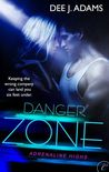 Danger Zone (Adrenaline Highs, #2)