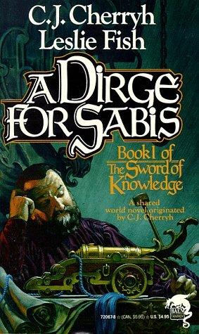 A Dirge for Sabis by C.J. Cherryh