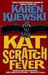 Kat Scratch Fever (Kat Colorado, #8)