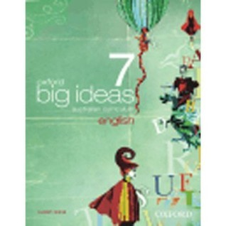 Oxford Big Ideas English 7: Australian Curriculum