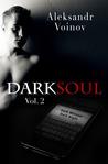 Dark Soul Vol. 2 (Dark Soul, #2)
