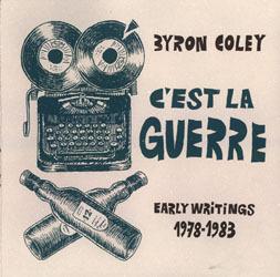 C'est La Guerre: Early Writings 1978-1983