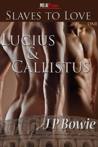 Lucius and Callistus by J.P. Bowie