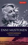 Lapinvuokko by Enni Mustonen