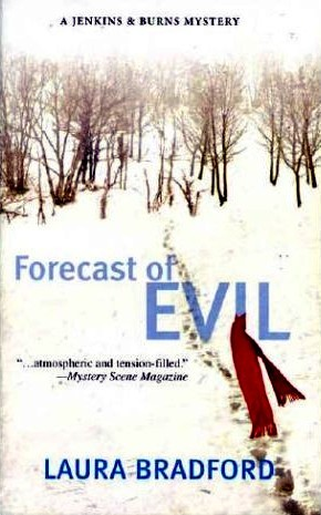 Forecast Of Evil by Laura Bradford