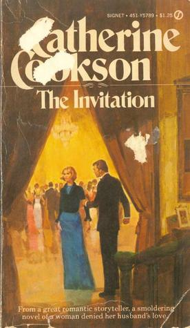 7718980 the invitation by catherine cookson reviews, discussion,The Invitation A Novel