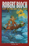 Lost in Time and Space with Lefty Feep by Robert Bloch