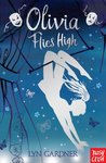 Olivia Flies High (Stage School, #2)
