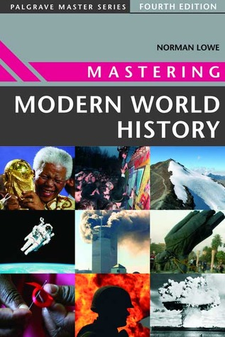 Mastering Modern World History By Norman Lowe
