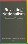 Revisiting Nationalism: Theories and Processes