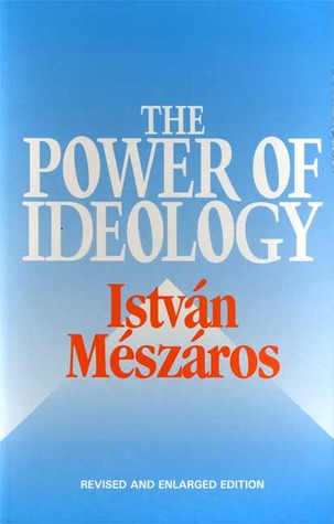 The Power of Ideology