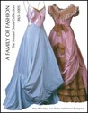 A Family of Fashion: The Messel Dress Collection, 1865-2005