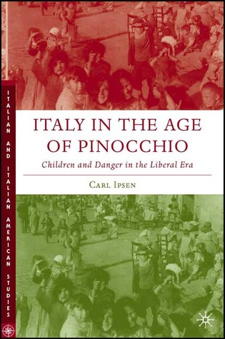 Italy in the Age of Pinocchio by Carl Ipsen