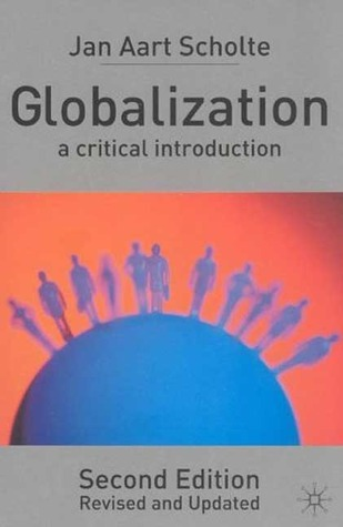 Globalization by Jan Aart Scholte