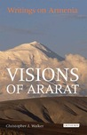Visions of Ararat by Christopher J. Walker