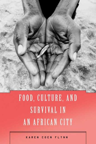 Food, Culture, and Survival in an African City