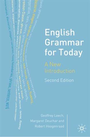 English Grammar for Today: A New Introduction por Geoffrey N. Leech, Margaret Deuchar, Robert Hoogenraad