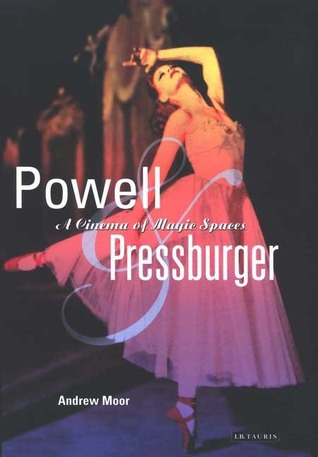 Powell and Pressburger: A Cinema of Magic Spaces(Cinema and Society)