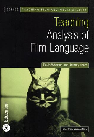 Teaching Analysis of Film Language (Bfi Teaching Film and Media Studies)