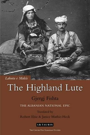 The Highland Lute by Gjergj Fishta