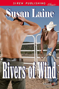 Rivers Of Wind (Cowboys of Snow Lake, #1)