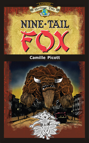 Nine-Tail Fox (A Chinese Heritage Tale, #2)