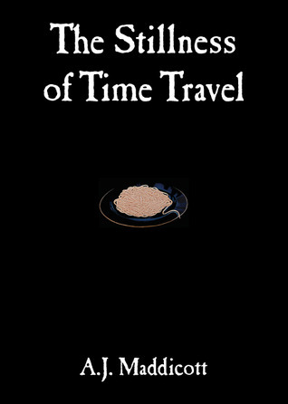 The Stillness of Time Travel (Benedict, #1)