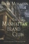 The Manhattan Island Clubs