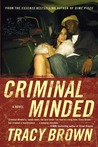 Criminal Minded by Tracy Brown