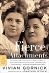 Fierce Attachments: A Memoir