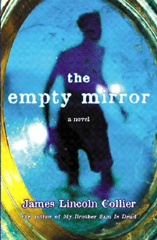 The Empty Mirror by James Lincoln Collier