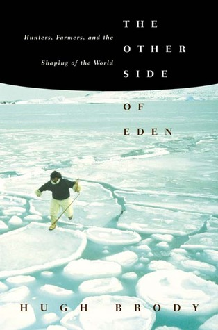 The Other Side of Eden by Hugh Brody