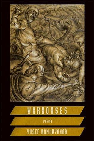 Warhorses by Yusef Komunyakaa