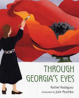 Through Georgia's Eyes by Rachel Victoria Rodriguez