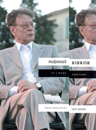 If I Were Another by Mahmoud Darwish