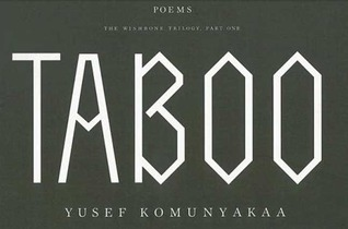 Taboo: The Wishbone Trilogy, Part One; Poems