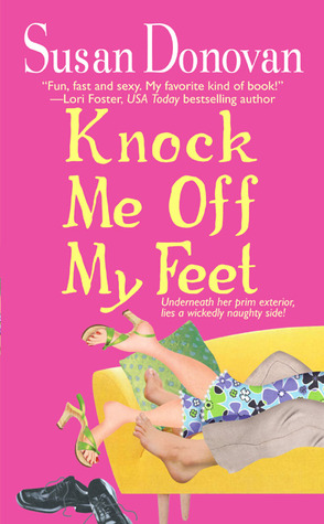 Knock Me Off My Feet by Susan Donovan