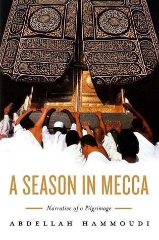 A Season in Mecca by Abdellah Hammoudi
