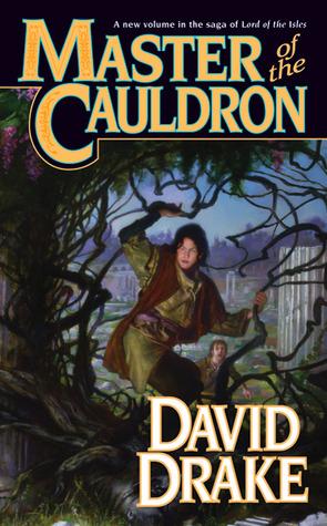 Master of the Cauldron by David Drake