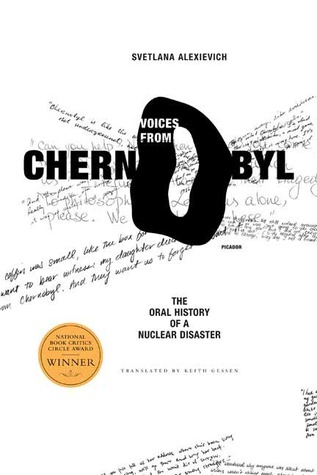 voices-from-chernobyl-the-oral-history-of-a-nuclear-disaster