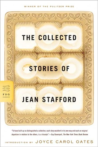 The Collected Stories of Jean Stafford by Jean Stafford