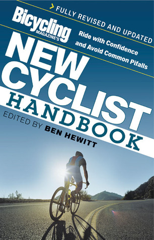 bicycling-magazine-s-new-cyclist-handbook-ride-with-confidence-and-avoid-common-pitfalls