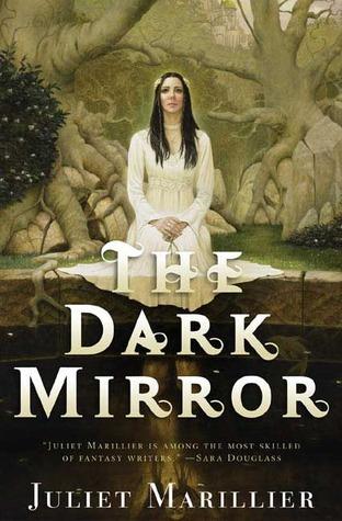 The Dark Mirror by Juliet Marillier