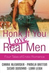 Honk If You Love Real Men: Four Tales of Erotic Romance (Tempting SEALs, #1)