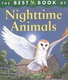 The Best Book of Nighttime Animals